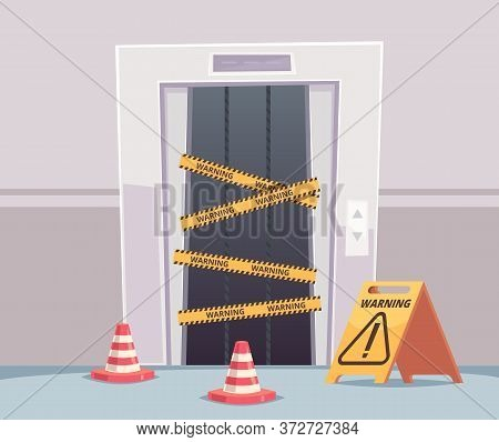 Elevator Repair. Business Office With Closed Damaged Elevator Doors Under Construction Vector Buildi