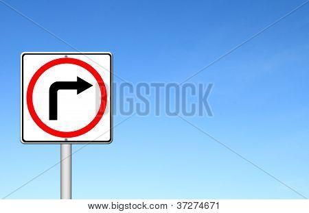 Traffic Sign Show The Turn Right Over Blue Sky