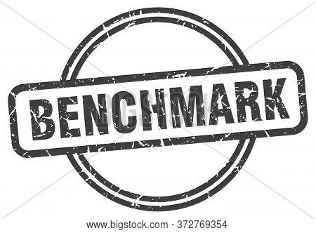 Benchmark Stamp. Benchmark Round Vintage Grunge Sign. Benchmark