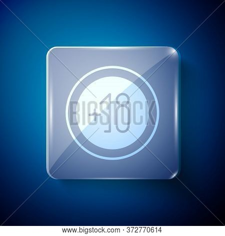 White Alcohol 18 Plus Icon Isolated On Blue Background. Prohibiting Alcohol Beverages. Square Glass