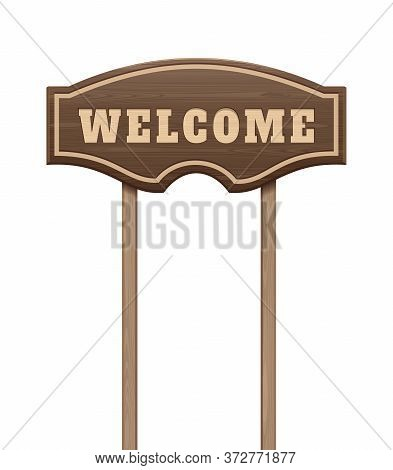 Welcome Wooden Signboard. Welcome Inscription. Wooden Curly Board With The Inscription - Welcome. Ve
