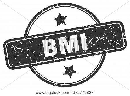 Bmi Stamp. Bmi Round Vintage Grunge Sign. Bmi