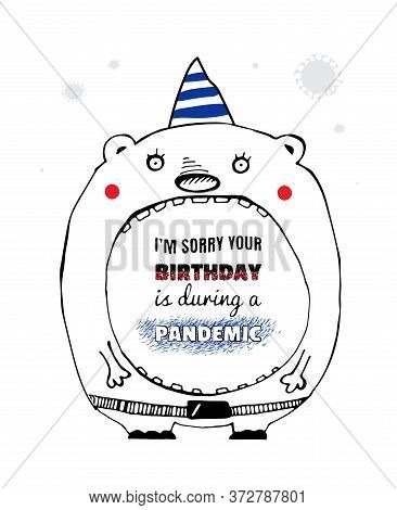 Funny Animal Quarantine Birthday Card, Whimsical Quirky Drawing