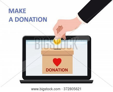 Donate Online Payments. Hand Insert Money Gold Coin In To The Donation Box On A Laptop Pc Display. C