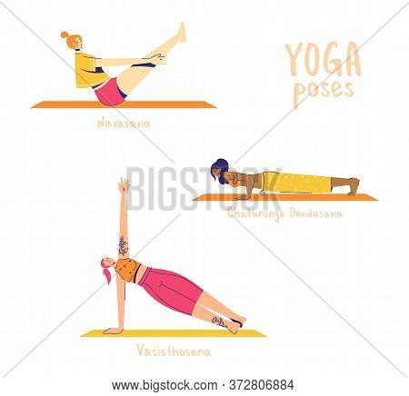 Set Of Yoga Poses. Female Characters Practice Yoga. Yoga Concept. Yoga Poses Sign. Bow, Side Plank A