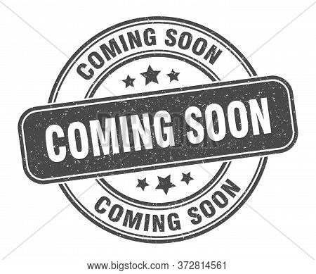 Coming Soon Stamp. Coming Soon Label. Round Grunge Sign