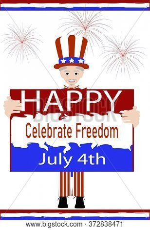 Illustration Uncle Sam holding a  July 4th Banner