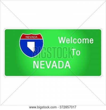 Roadway Sign Welcome To Signage On The Highway In American Style Providing Nevada State Information