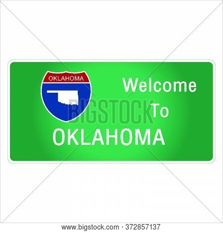 Roadway Sign Welcome To Signage On The Highway In American Style Providing Oklahoma State Informatio
