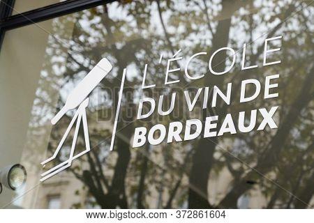 Bordeaux , Aquitaine / France - 03 15 2020 : L'ecole Du Vin De Bordeaux Means School Wine In France