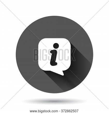 Information Icon In Flat Style. Faq Help Vector Illustration On Black Round Background With Long Sha