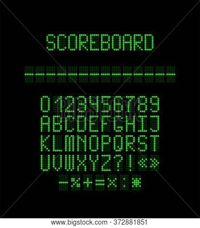 Green Led Scoreboard Font. Vector Realistic Letters And Numbers Made Of Green Lamps