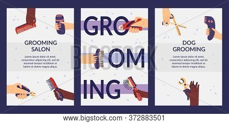 Set Of Grooming Cards Templates Flat Vector Illustration. Web Banners With Groomer Hands And Tools F
