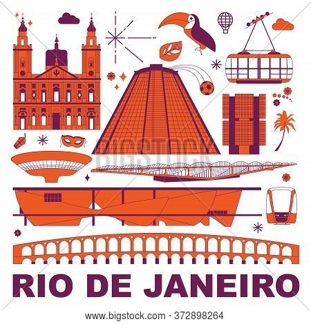 Rio De Janeiro Culture Travel Set, Famous Architectures And Specialties In Flat Design. Business Tra