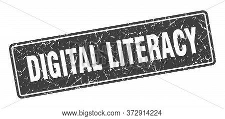 Digital Literacy Stamp. Digital Literacy Vintage Black Label. Sign