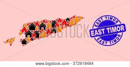 Fire Disaster And Homes Mosaic East Timor Map And East Timor Scratched Stamp Seal. Vector Collage Ea