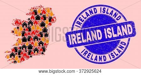 Fire Disaster And Houses Collage Ireland Island Map And Ireland Island Textured Stamp Imitation. Vec