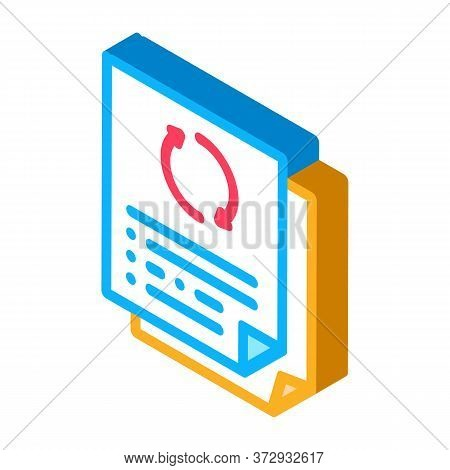 Repeat Funding Document Icon Vector. Isometric Repeat Funding Document Sign. Color Isolated Symbol I