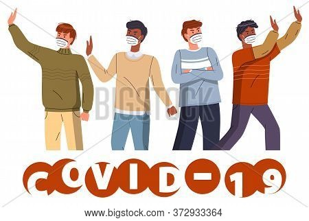 Crowd Of Multinational Guys In Face Protective Medical Masks Protesting Against World Epidemy. Group