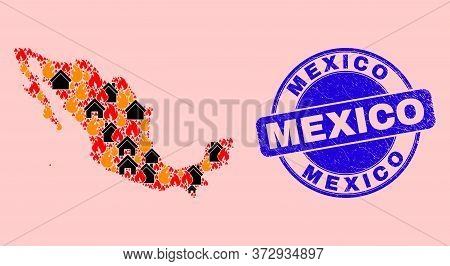 Fire Hazard And Homes Collage Mexico Map And Mexico Rubber Seal. Vector Collage Mexico Map Is Made O