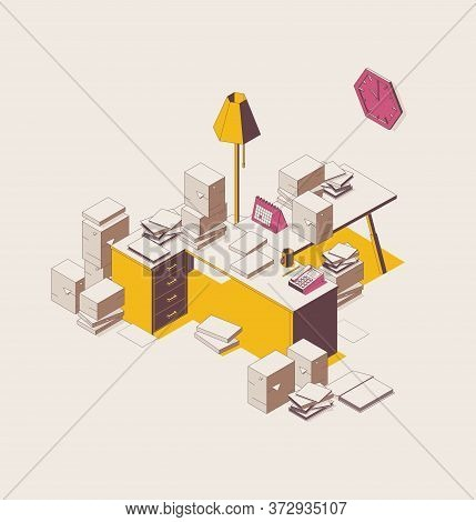 Isometric Full Color Outline Mess In The Office, A Lot Of Paper Work On Table, Bureaucracy Deadline