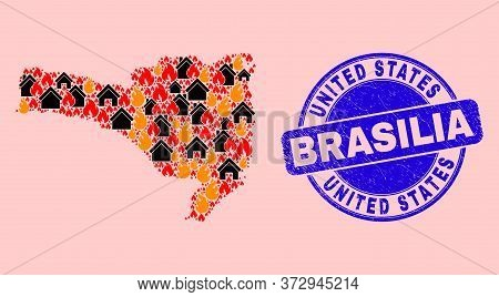 Fire And Homes Composition Santa Catarina State Map And United States Brasilia Grunge Seal. Vector C