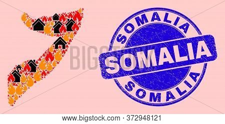 Fire Hazard And Property Combination Somalia Map And Somalia Grunge Stamp Imitation. Vector Collage