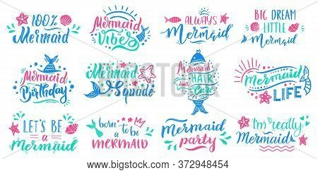 Mermaids Lettering Quotes. Hand Drawn Little Mermaid Lettering, Cute Fairy Tale Ocean Marine Mermaid