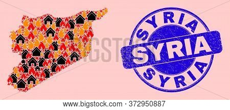 Fire Disaster And Houses Collage Syria Map And Syria Corroded Stamp. Vector Collage Syria Map Is Mad