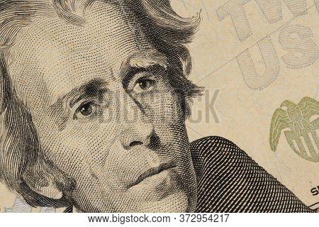 Close Up Of United States Twenty-dollar Bill Face Of Andrew Jackson