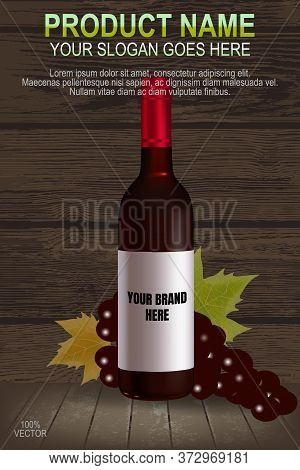 Grape Vine And Wine Bottle On Wooden Background. Vector Realistic Pictures. Illustration Of Drink Wi
