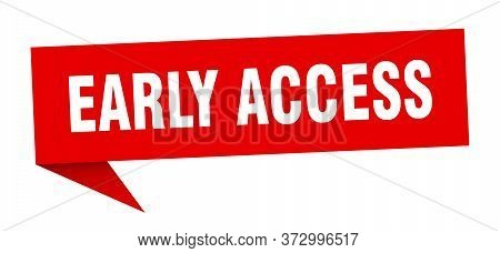 Early Access Banner. Early Access Speech Bubble