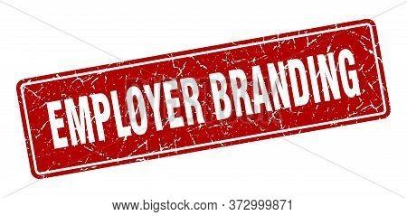 Employer Branding Stamp. Employer Branding Vintage Red Label. Sign