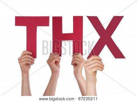 Many People Hands Holding Red Straight Word Thx