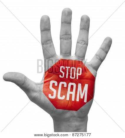 Stop Scam Sign Painted - Open Hand Raised, Isolated on White Background. poster