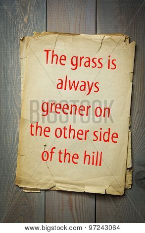 English proverb: The grass is always greener on the other side of the hill. 50 most important english proverbs series