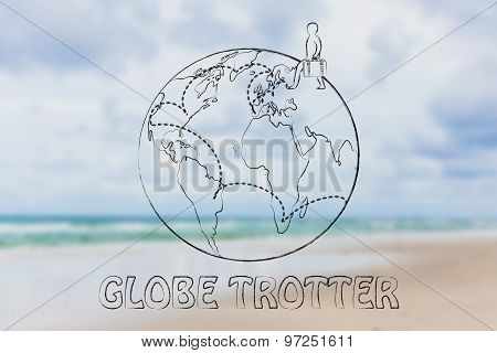 Being A Globetrotter: Man With Luggage And Travel Destinations Across The Globe
