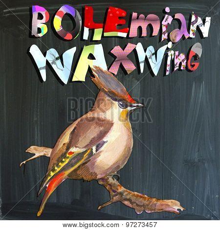 Joyous Child-s World, Mixed Media, Bird, Bohemian Waxwing