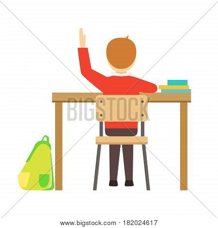 Boy Raising Hand Sitting At His Desk In Classroom, Part Of School And Scholar Life Series Of Minimalistic Illustrations. Education And Young Students Vector Primitive Drawing With Smiling Characters.