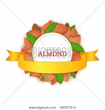 Round colored frame composed of almond nut and gold ribbon. Vector card illustration. Circle nuts frame, almonds fruit in the shell, whole, shelled, leaves for packaging design of healthy food