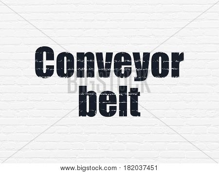 Industry concept: Painted black text Conveyor Belt on White Brick wall background