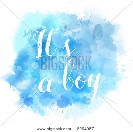 Watercolor Splash It's A Boy