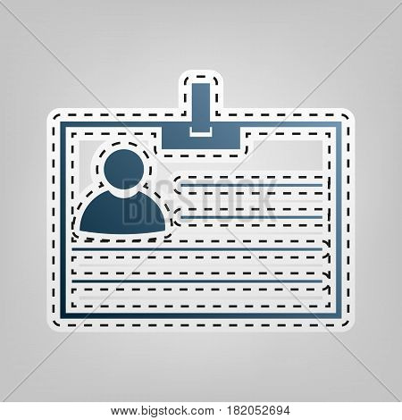 Id card sign. Vector. Blue icon with outline for cutting out at gray background.