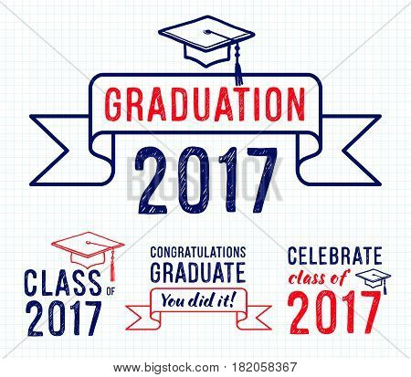 Congratulations graduate 2017 Set of graduation labels. Vector isolated elements for graduation design, congratulation event, party, high school or college graduate