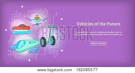 Future vehicles banner horizontal concept. Cartoon illustration of future vehicles banner horizontal vector for web