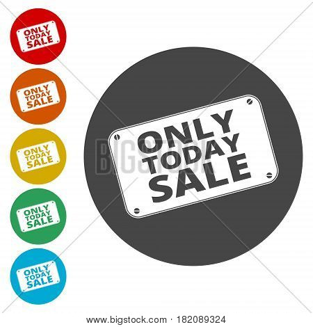 Only Today sale sign, simple vector icon