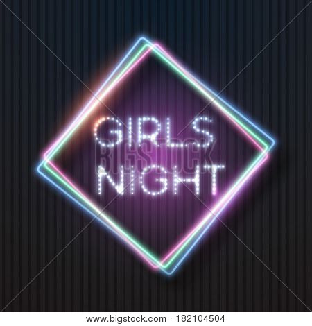 Illustration of Vector Realistic Neon Frame. Girls Night Neon Sign. Lady s Party Glowing Neon Bar Sign