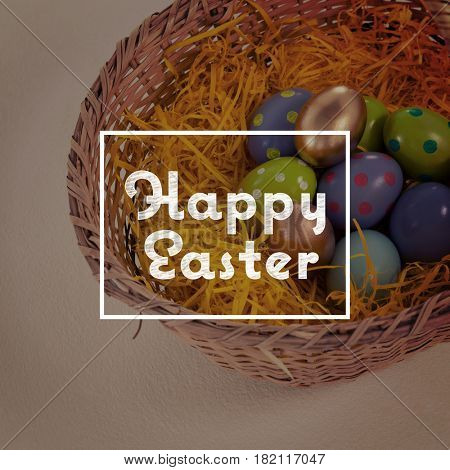 happy easter against various easter eggs in wicker basket