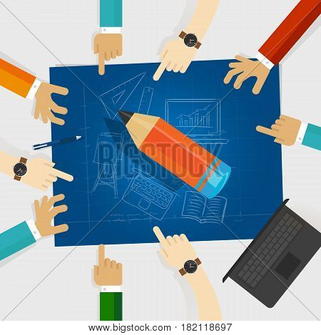 education developing idea together make plan. teamwork in business and education. big wooden pencil with hands around it and blueprint with sketch hand drawing vector
