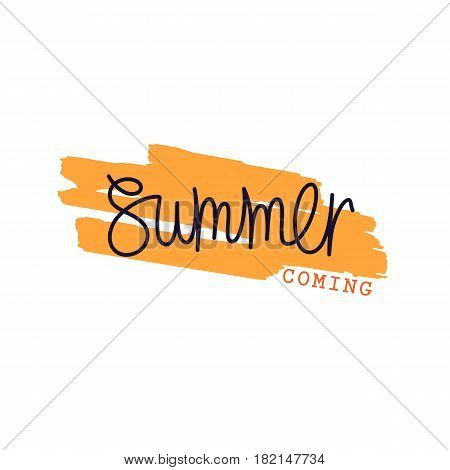 Paintbrush smear and author's lettering - Summer Coming. Simple creative design elements. Vector EPS 8